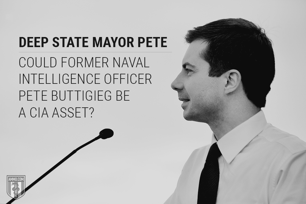 Deep State Mayor Pete: Could Former Naval Intelligence Officer Pete Buttigieg Be a CIA Asset?