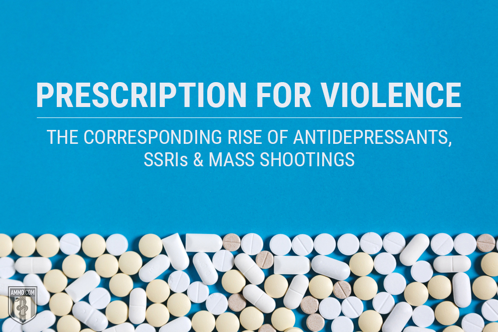 The Link Between Antidepressants And >> Prescription For Violence The Corresponding Rise Of Antidepressants